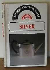 $ CDN101.50 • Buy Silver (Antiques And Their Values) By Tony Curtis. 9780902921528