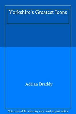 $ CDN19.79 • Buy Yorkshire's Greatest Icons By Braddy  New 9781855683563 Fast Free Shipping..