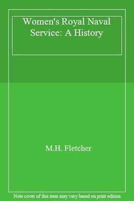 The WRNS: A History Of The Women's Royal Naval Service-M. H. Fletcher,H. R. H.  • 5£