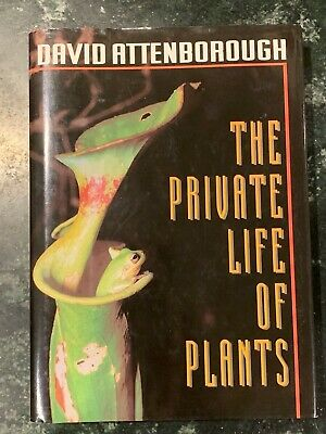 £8 • Buy The Private Life Of Plants : A Natural History Of Plant Behaviour By David...
