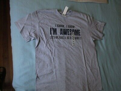 Men's Tee T Shirt Gray Large New I Know I'm Awesome Big Deal Outta It Funny  • 10.64£