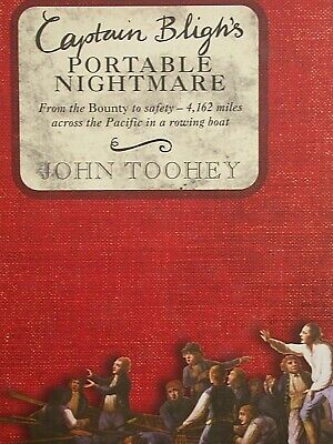 Book: Captain Bligh's Portable Nightmare. By John Toohey. • 4.99£