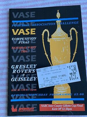 Gresley Rovers V Guiseley 1991 FA Vase Final Wembley Programme & Ticket +Replay • 6.99£