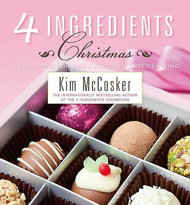 AU23.99 • Buy 4 Ingredients Christmas By Kim McCosker Paperback Cookbook Free Shipping New