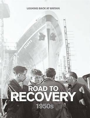 £3.89 • Buy Road To Recovery - 1950s (Looking Back At Britain), Readers Digest,  Excellent