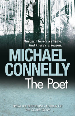 The Poet, Michael Connelly, Used; Good Book • 3.29£