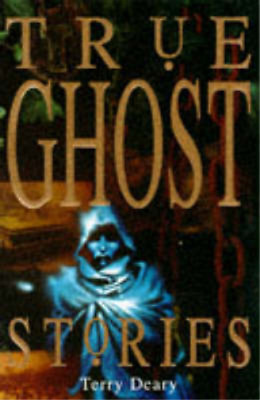 £3.28 • Buy True Ghost Stories (True Stories), Terry Deary, Used; Good Book