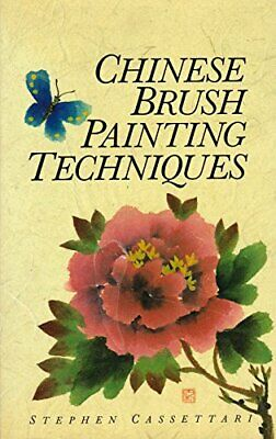 Chinese Brush Painting Techniques, Stephen Cassettari, Used; Good Book • 3.80£