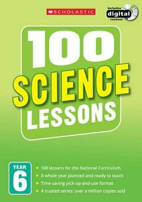 100 Science Lessons: Year 6 (100 Lessons - New Curriculum), Hollin, Paul & Hibba • 7.76£