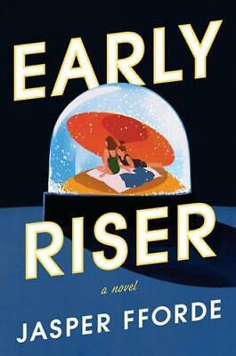 Early Riser By Jasper Fforde (author) • 20.04£