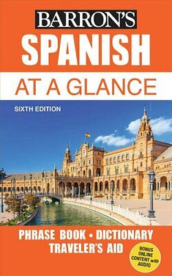 Spanish At A Glance Foreign Language Phrasebook & Dictionary 9781438010489 • 6.46£