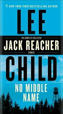 No Middle Name The Complete Collected Jack Reacher Short Stories 9780399593598 • 9.32£