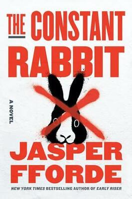The Constant Rabbit By Jasper Fforde (author) • 17.50£