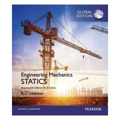 Engineering Mechanics: Statics, Study Pack, SI Edition By Russell Hibbeler (a... • 11.46£