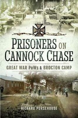 Prisoners On Cannock Chase By Richard Pursehouse (author) • 14.20£