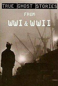 True Ghost Stories From WWI & WWII, Anthony Hayes & Others, Used; Good Book • 3.37£