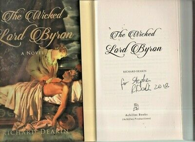 The Wicked Lord Byron, Richard Deakin,        Signed • 9.99£