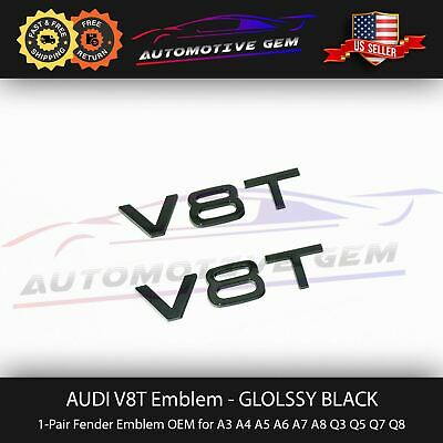 $ CDN23.73 • Buy Audi V8T Emblem Gloss Black OEM Side Fender Badge A4 A5 A6 A7 S5 S6 S7 Q5 Q7 TT