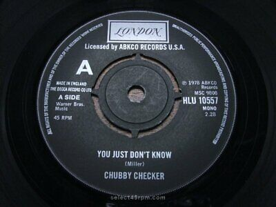 CHUBBY CHECKER ~ You Just Don't Know ~ MINT ~ LONDON HLU 10557 ~ Northern Soul D • 35£