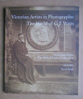 £14.99 • Buy Victorian Artists In Photographs: The World Of G. F. Watts. 2007 PB. As New.