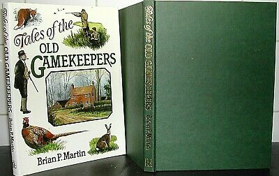 TALES Of The OLD GAMEKEEPERS Brian Martin Ills History POACHERS Stories POACHING • 7.95£