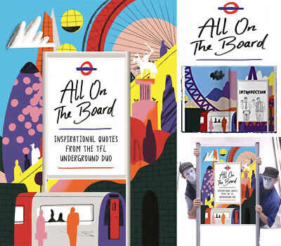 All On The Board: Inspirational Quotes From The TfL Undergrou New Hardcover Book • 17.99£