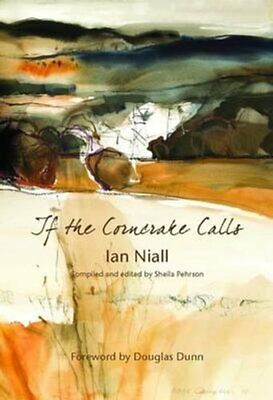 If The Corncrake Calls By Ian Niall 9781906000943 | Brand New | Free UK Shipping • 10.73£