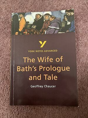 York Notes Advanced The Wife Of Bath's Prologue And Tale Geoffrey Chaucer  • 8£