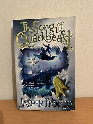 The Song Of The Quarkbeast: Last Dragonslayer Book 2 By Jasper Fforde... • 3.50£