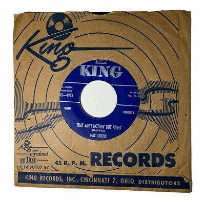 Mac Curtis King Records Dont You Love Me That Aint Nothing But Right 45 Single  • 65.44£