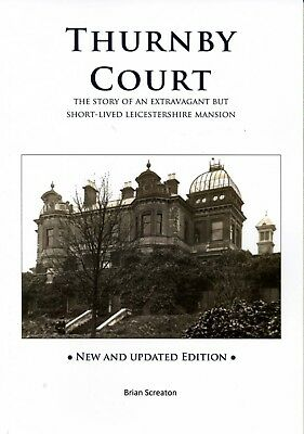 Thurnby Court Leicestershire Local History Book New Edition Huge Lost Mansion • 8.95£