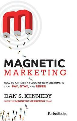 Magnetic Marketing By Dan S. Kennedy (author) • 16.30£