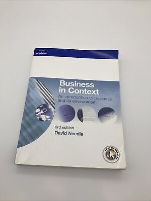 Business In Context: An Introduction To Business And..... David Needle 3rd Editi • 3.99£