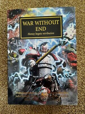 The Horus Heresy War Without End - Black Library Hardback Collectors First Ed. • 2.50£