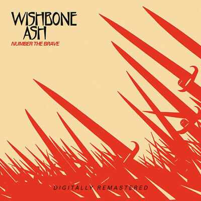 Wishbone Ash - Number The Brave [Remastered] (2020)  CD  NEW  *Release 19/2/21* • 13.95£