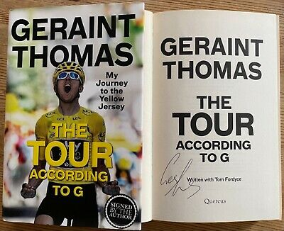 GERAINT THOMAS THE TOUR ACCORDING TO G SIGNED AUTOGRAPHED 1st HARDBACK BOOK • 5.50£