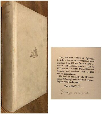 George Moore Aphrodite In Aulis 1930 Signed Numbered #/1825 Limited Edition Book • 5£