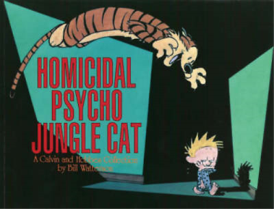 Homicidal Psycho Jungle Cat (Calvin And Hobbes Collection), Bill Watterson, Used • 4.55£