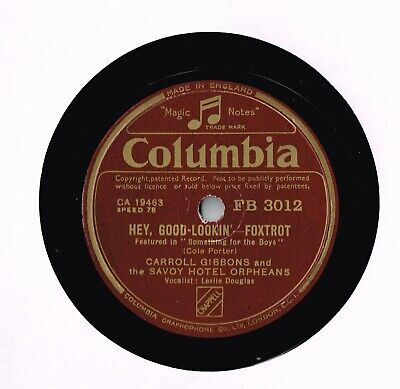 Carroll Gibbons & Savoy Orpheans 78 - Hey Hood Lookin' - Don't Ask Me Why -ex+ • 10£