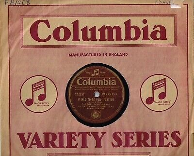 Carroll Gibbons & Savoy Orpheans 78 - It Had To Be You - I'll Try - Ex+ Cond • 10£