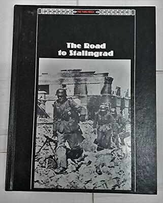 The Road To Stalingrad (Third Reich), The Editors Of Time-Life Books, Time-Life  • 4.44£