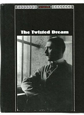 The Twisted Dream (The Third Reich Ser.), Time-Life Books Editorial Staff, Used; • 4.80£