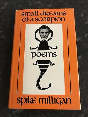 Small Dreams Of A Scorpion Spike Milligan First Edition Hardback Poetry • 5£