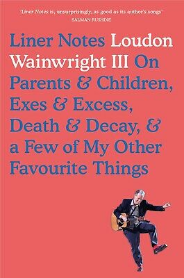 £20 • Buy Liner Notes By Loudon Wainwright III - Signed Edition