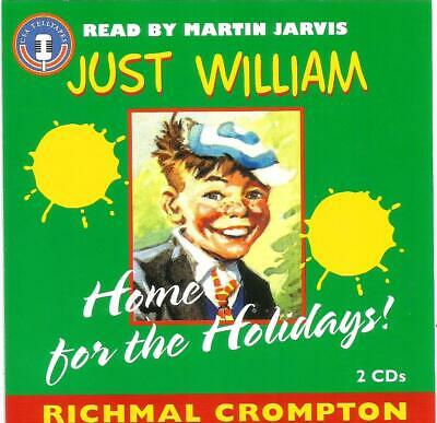 Richard Crompton - Just William: Home For The Holidays [Martin Jarvis](2CD 2000) • 3.99£