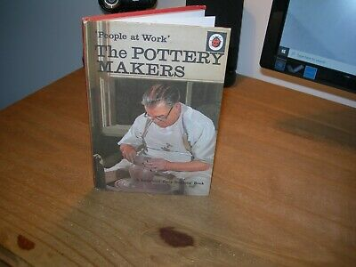 Vintage Ladybird Book People At Work The Pottery Makers Series 606B 1st Edition • 8.99£