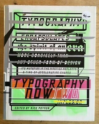 Typography Now Two Hardback Book - Edited By Rick Poynor - Condition Very Good • 25£