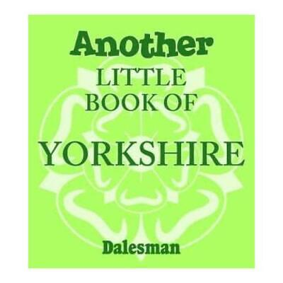 $ CDN6.65 • Buy Another Little Book Of Yorkshire By Adrian Braddy (author)