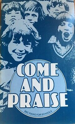 Vintage Come And Praise (Words) Book 1970s , (1989) BBC Radio For Schools, Hymns • 25£