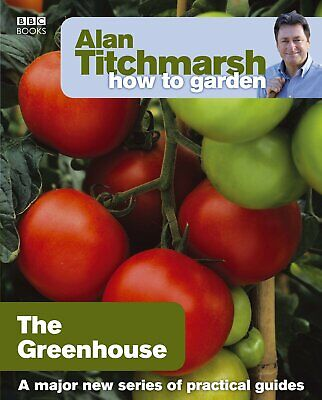 £7.98 • Buy Greenhouse Gardening Young Adult Non Fiction Book Paperback By Alan Titchmarsh